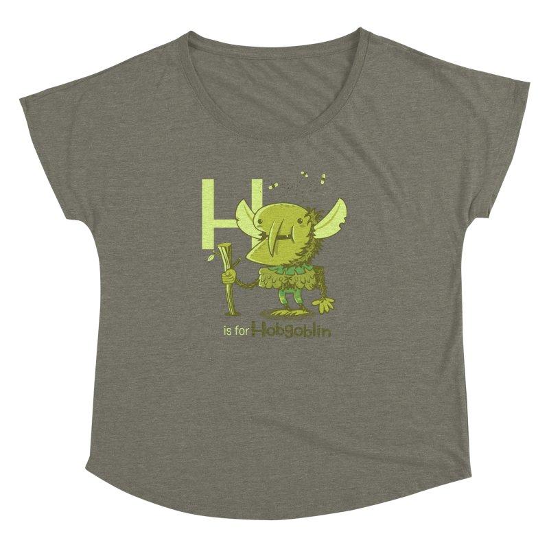 H is for Hobgoblin — No Fart Women's Dolman Scoop Neck by Hazy Dell Press