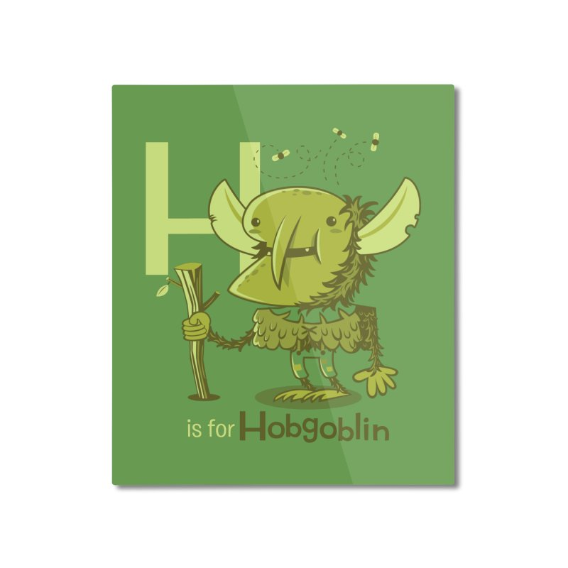 H is for Hobgoblin — No Fart Home Mounted Aluminum Print by Hazy Dell Press