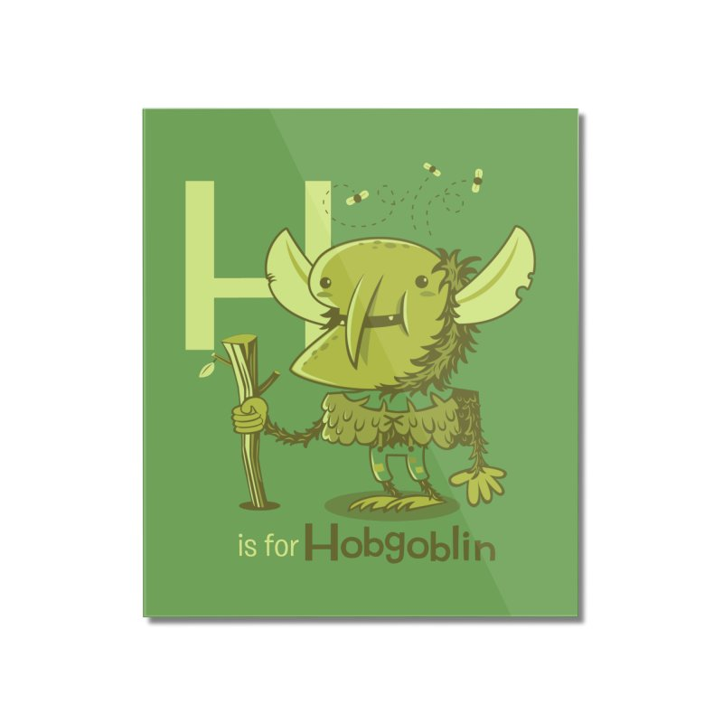 H is for Hobgoblin — No Fart Home Mounted Acrylic Print by Hazy Dell Press