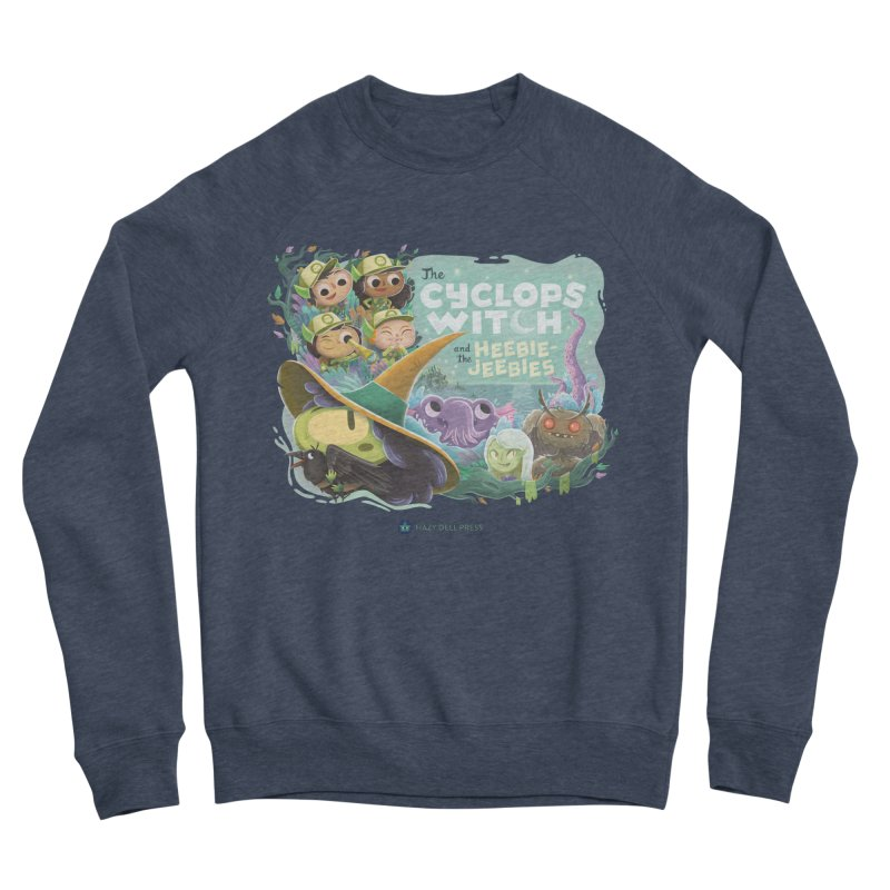 The Cyclops Witch and the Heebie-Jeebies Women's Sponge Fleece Sweatshirt by Hazy Dell Press