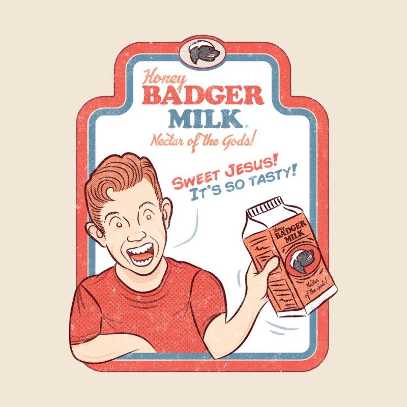 Honey Badger Milk by HB Design's Shop