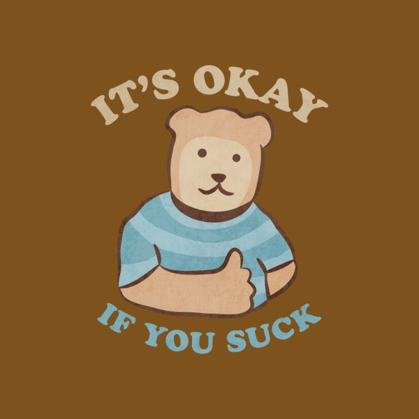 image for It's Okay If You Suck