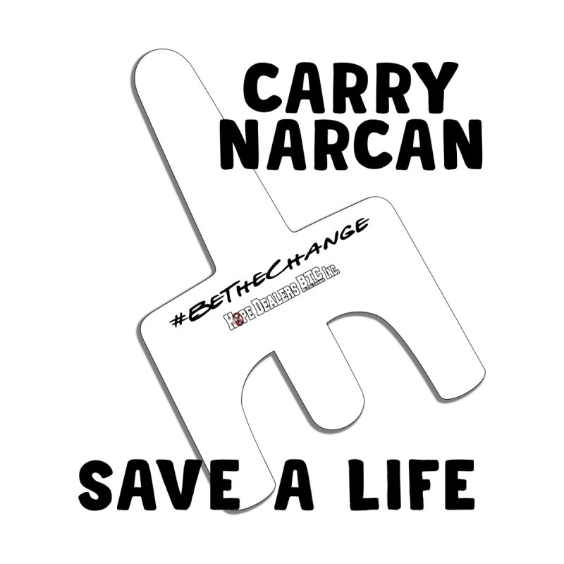 Carry Narcan by Hope Dealers BTC