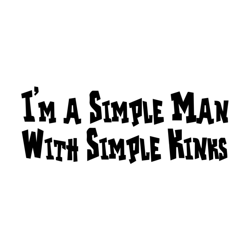 Simple Man Men's T-Shirt by Hect Dogg Ind.'s Artist Shop
