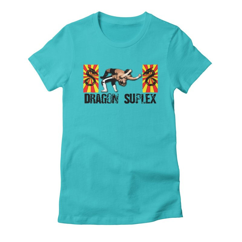 Dragon Suplex (black text) Women's Fitted T-Shirt by Hect Dogg Ind.'s Artist Shop