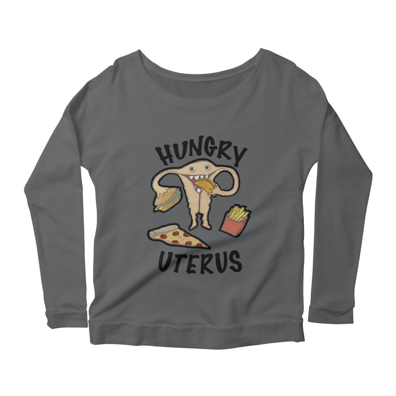 Hungry Uterus Women's Longsleeve T-Shirt by heARTcart's Artist Shop