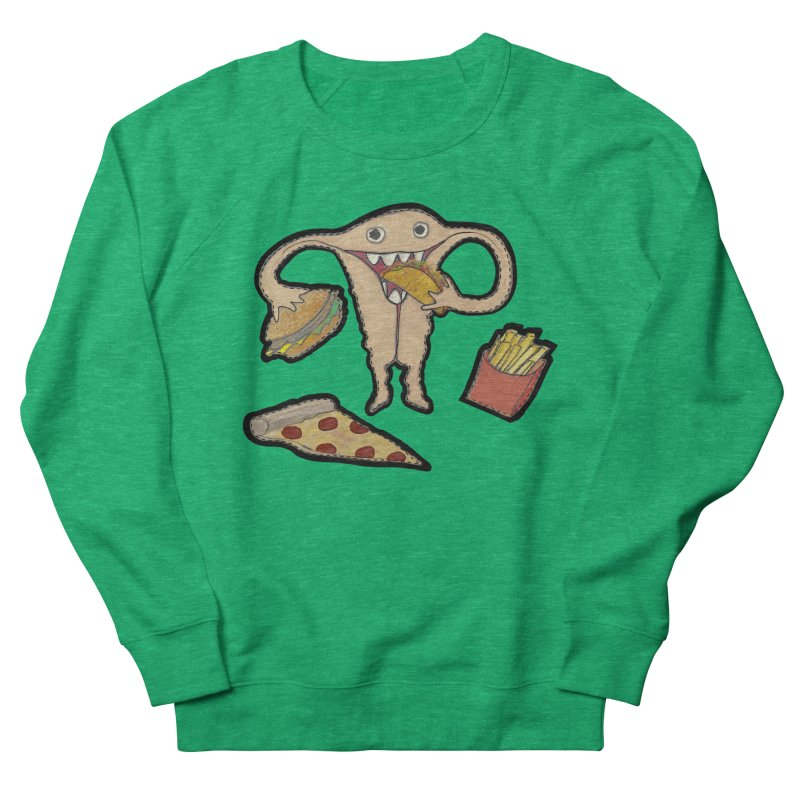 Hungry Uterus  Women's Sweatshirt by heARTcart's Artist Shop