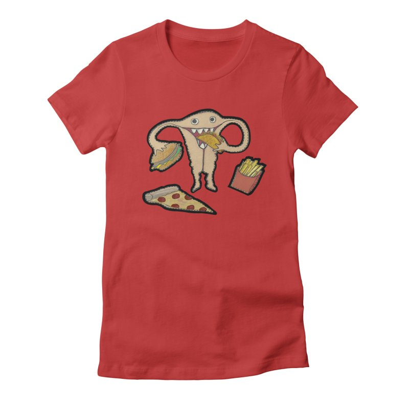 Hungry Uterus  Women's Fitted T-Shirt by heARTcart's Artist Shop