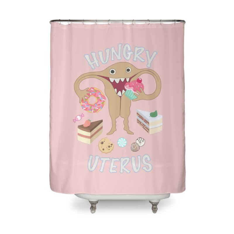 Hungry Uterus Sweet Tooth Home Shower Curtain by heARTcart's Artist Shop