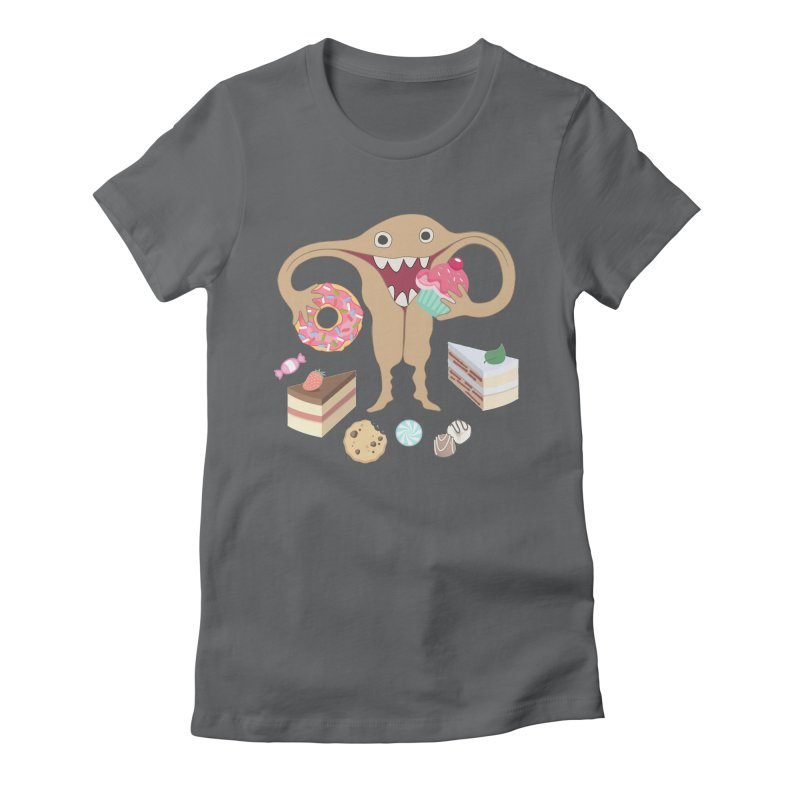 Hungry Uterus Sweet Tooth Women's Fitted T-Shirt by heARTcart's Artist Shop