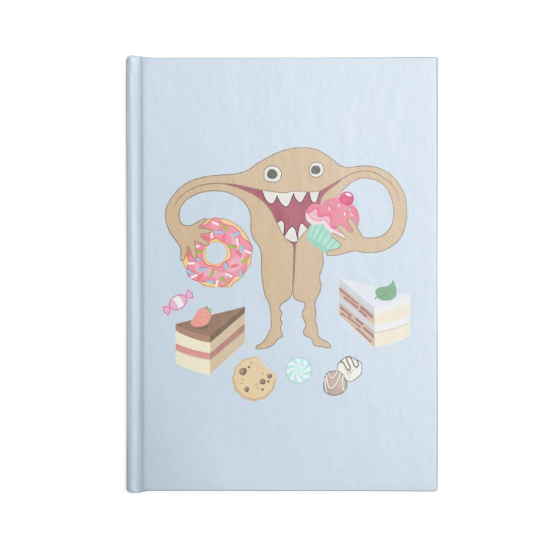 Hungry Uterus Sweet Tooth Accessories Blank Journal Notebook by heARTcart's Artist Shop