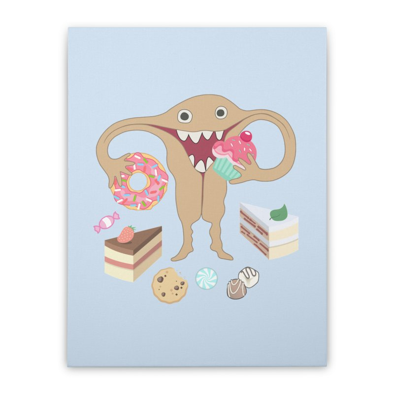 Hungry Uterus Sweet Tooth Home Stretched Canvas by heARTcart's Artist Shop