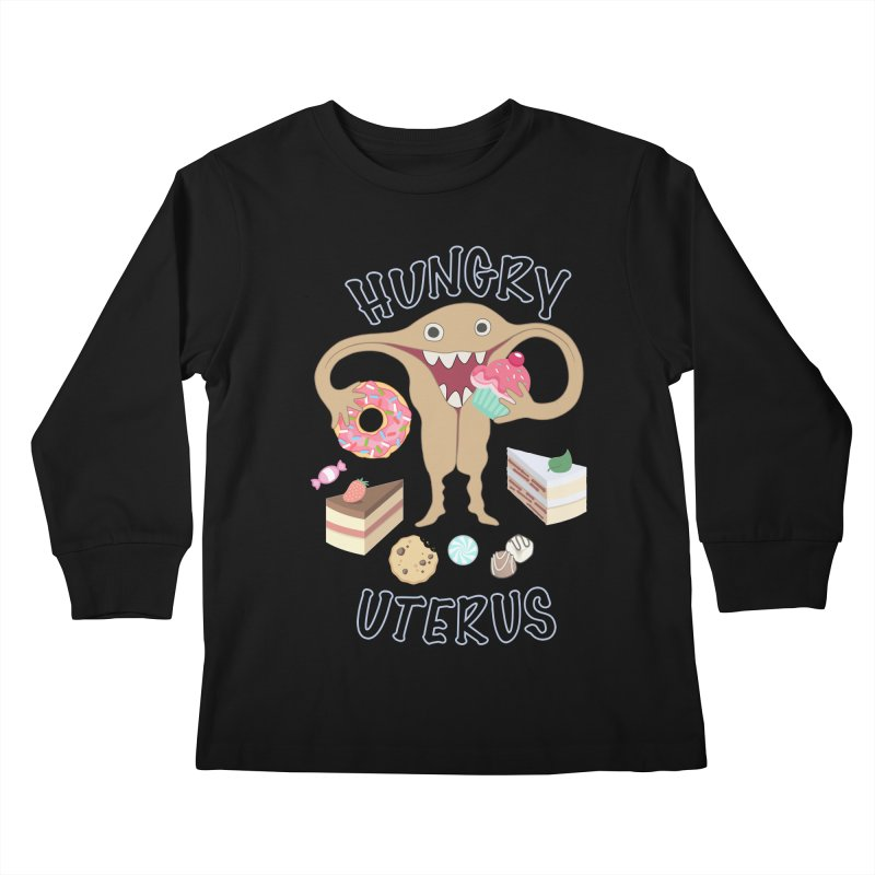 Hungry Uterus Sweet Tooth Kids Longsleeve T-Shirt by heARTcart's Artist Shop