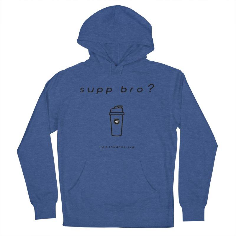 "HR ""supp bro"" logo Men's Pullover Hoody by HealthRanks.org GEAR"