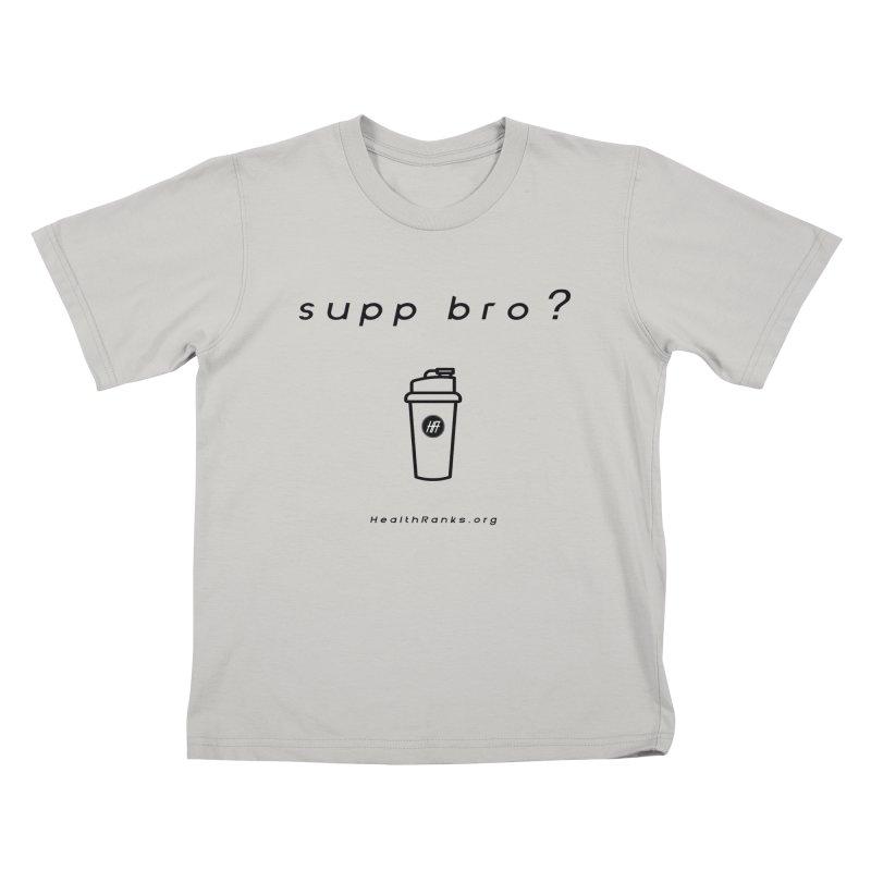 "HR ""supp bro"" logo Kids T-Shirt by HealthRanks.org GEAR"