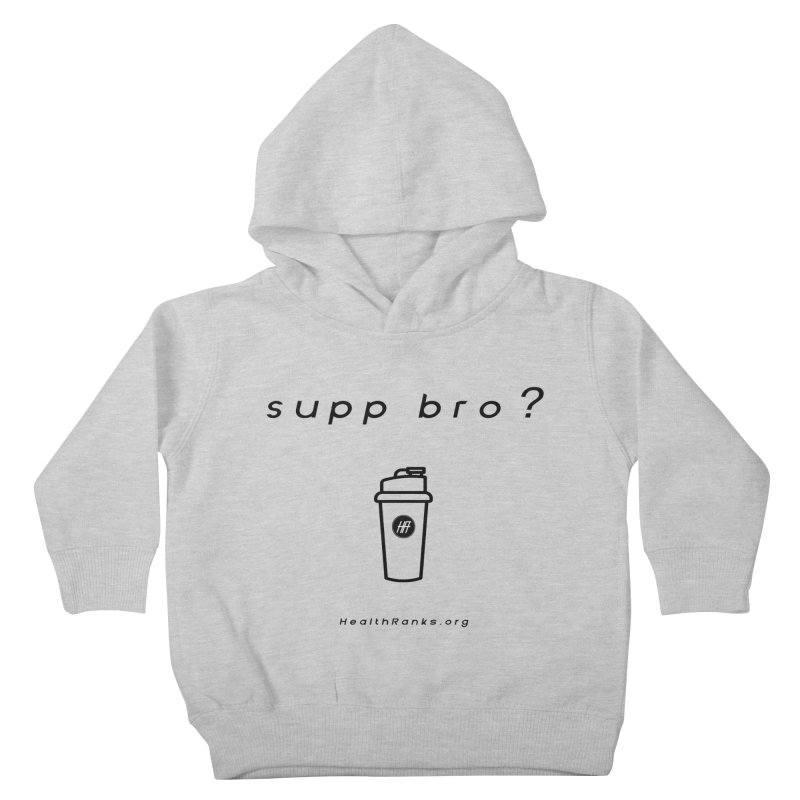 "HR ""supp bro"" logo Kids Toddler Pullover Hoody by HealthRanks.org GEAR"