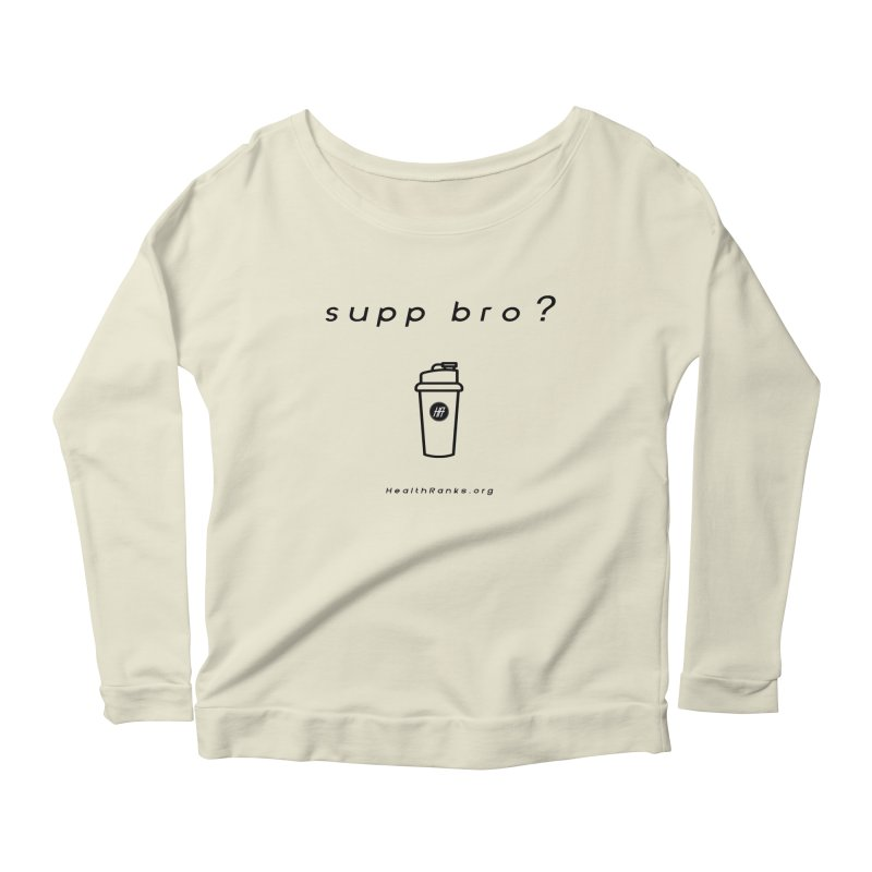 "HR ""supp bro"" logo Women's Longsleeve Scoopneck  by HealthRanks.org GEAR"