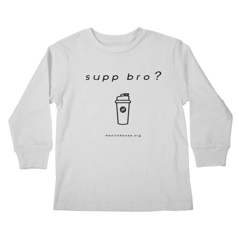 "HR ""supp bro"" logo Kids Longsleeve T-Shirt by HealthRanks.org GEAR"