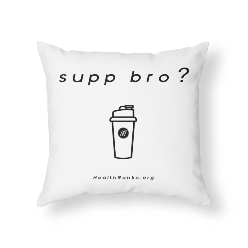 "HR ""supp bro"" logo Home Throw Pillow by HealthRanks.org GEAR"