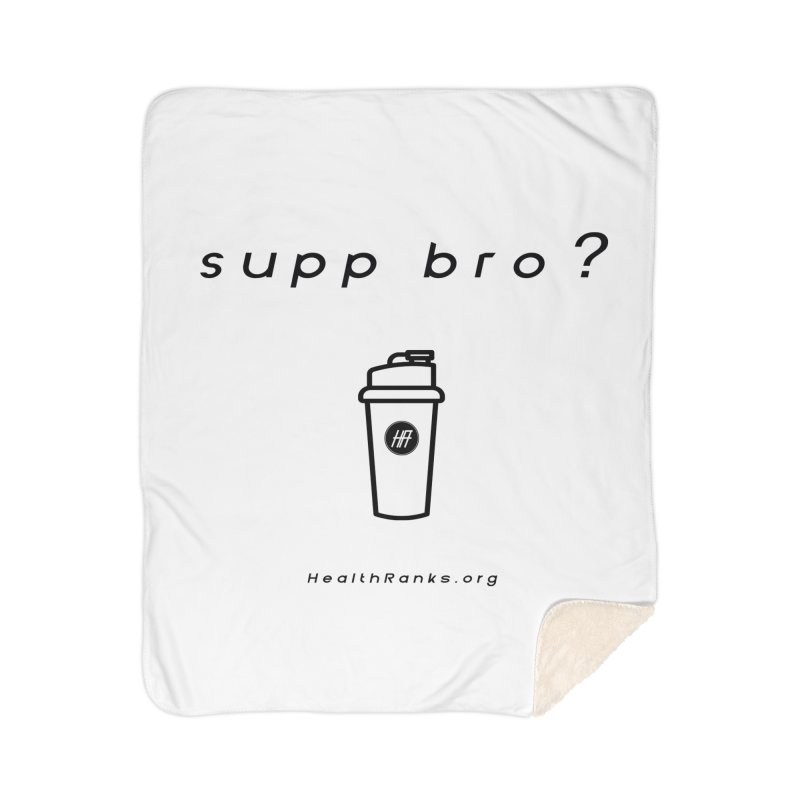 "HR ""supp bro"" logo Home Sherpa Blanket Blanket by HealthRanks.org GEAR"