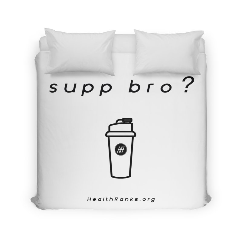 "HR ""supp bro"" logo Home Duvet by HealthRanks.org GEAR"