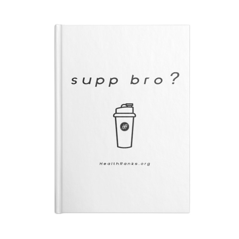 """HR """"supp bro"""" logo Accessories Lined Journal Notebook by HealthRanks.org GEAR"""