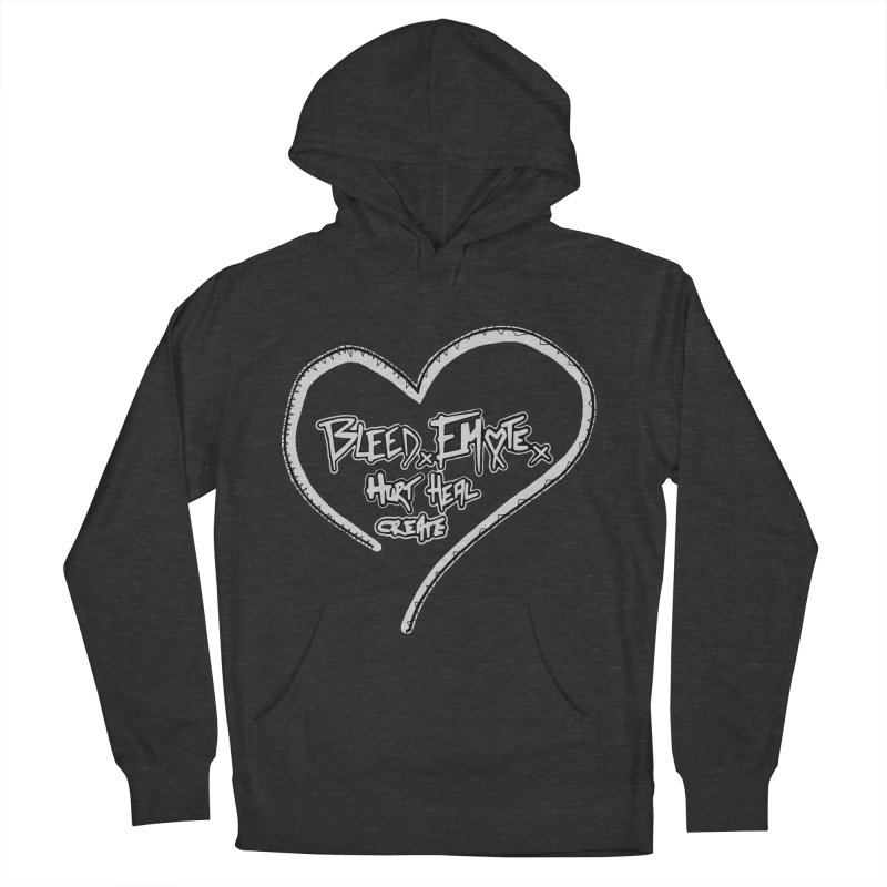 Bleed. Emote. Hurt. Heal. Create Women's French Terry Pullover Hoody by Make Art Eat Pudding