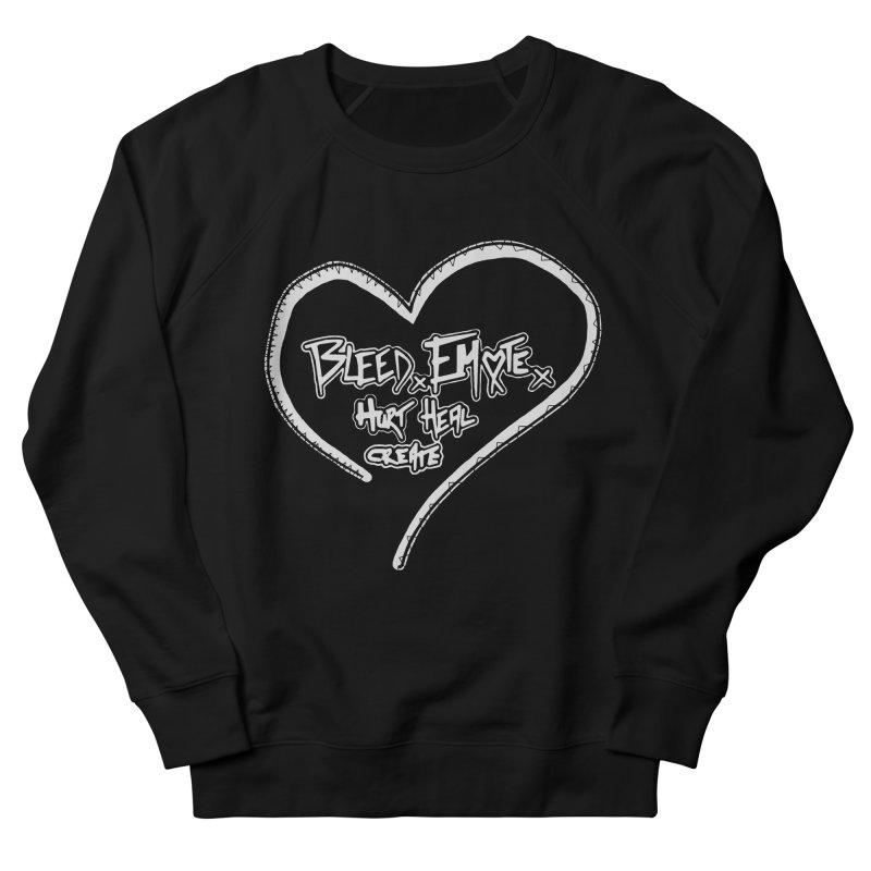 Bleed. Emote. Hurt. Heal. Create Men's French Terry Sweatshirt by Make Art Eat Pudding