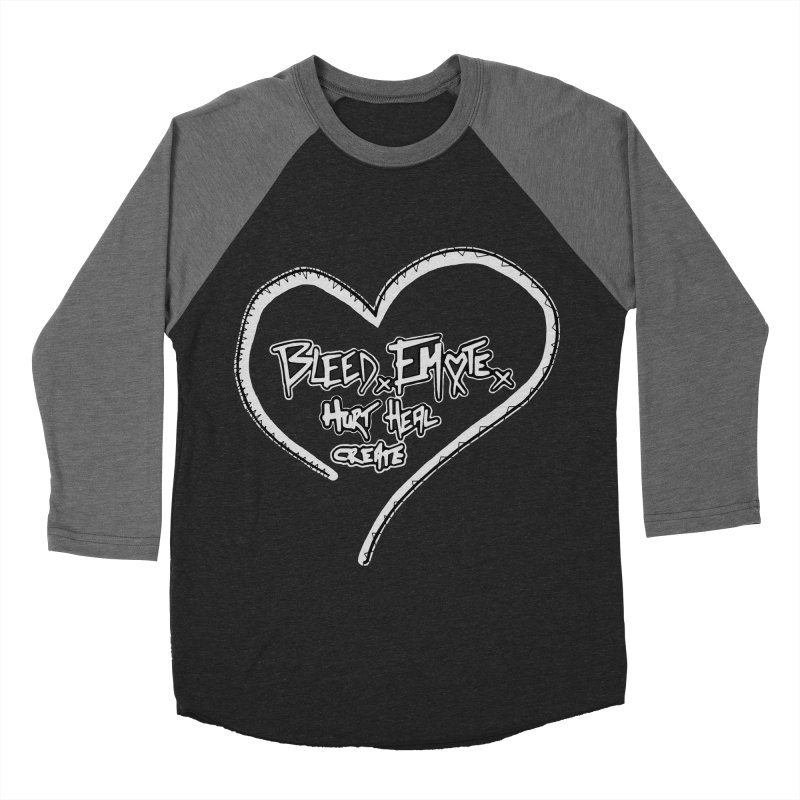 Bleed. Emote. Hurt. Heal. Create Women's Baseball Triblend T-Shirt by Make Art Eat Pudding