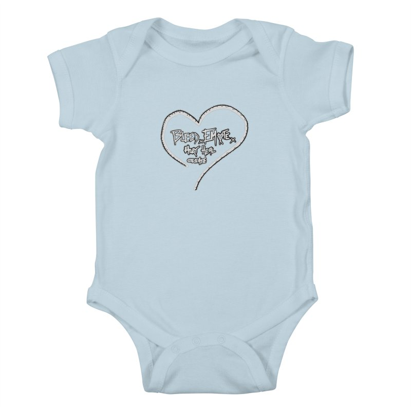 Bleed. Emote. Hurt. Heal. Create Kids Baby Bodysuit by Make Art Eat Pudding
