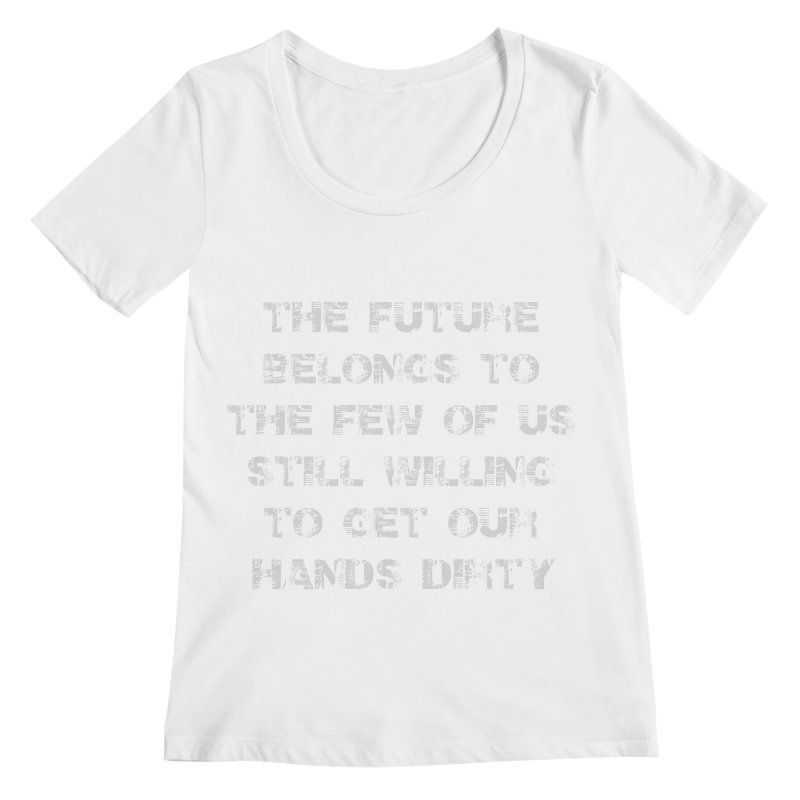 The Future Women's Regular Scoop Neck by heavybrush's Artist Shop