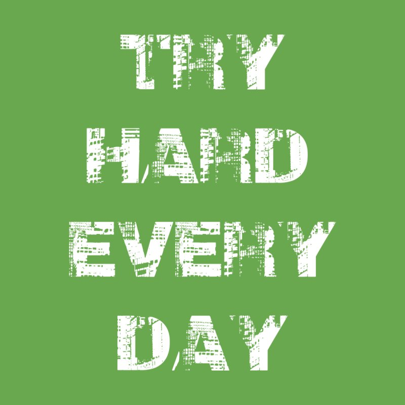Try Hard!!! Men's Tank by heavybrush's Artist Shop