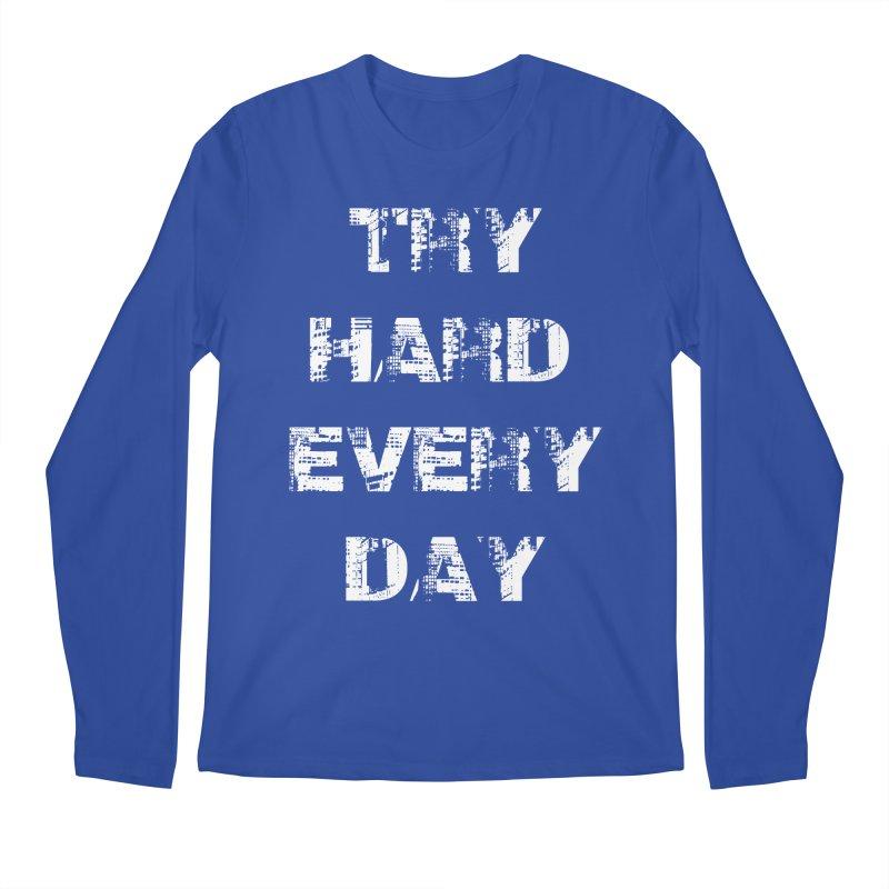 Try Hard!!! Men's Regular Longsleeve T-Shirt by heavybrush's Artist Shop