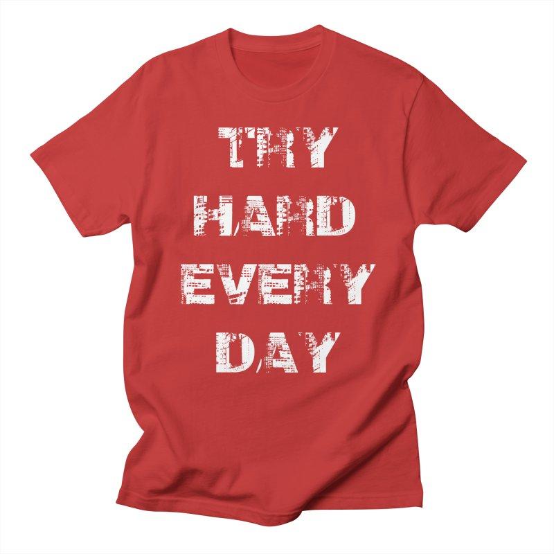 Try Hard!!! Men's Regular T-Shirt by heavybrush's Artist Shop
