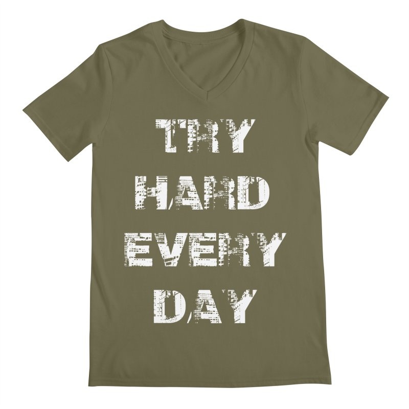 Try Hard!!! Men's Regular V-Neck by heavybrush's Artist Shop