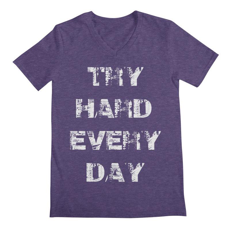 Try Hard!!! Men's Regular V-Neck by heavybrush's Artist Shop