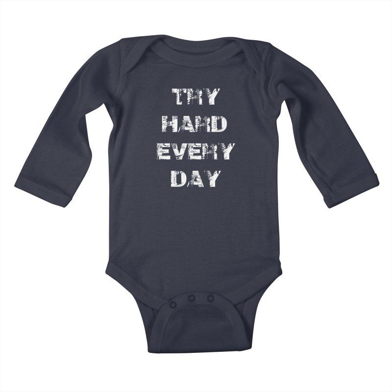 Try Hard!!! Kids Baby Longsleeve Bodysuit by heavybrush's Artist Shop