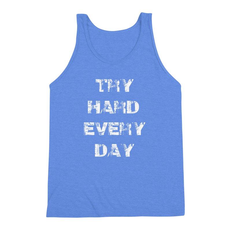 Try Hard!!! Men's Triblend Tank by heavybrush's Artist Shop