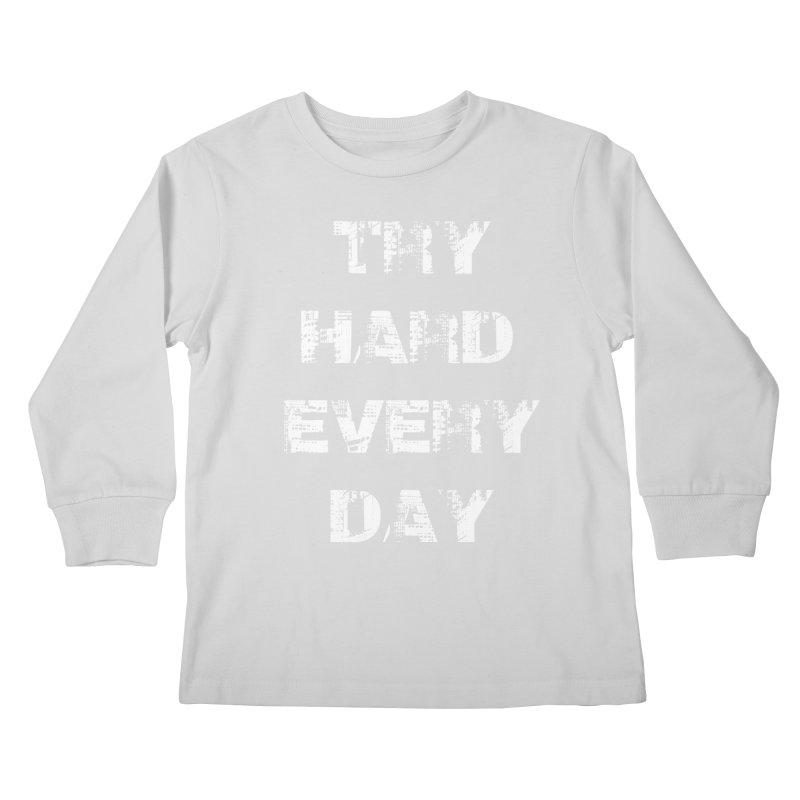 Try Hard!!! Kids Longsleeve T-Shirt by heavybrush's Artist Shop
