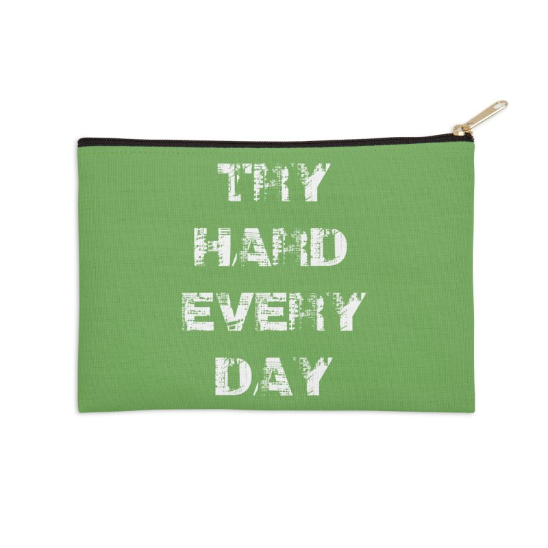 Try Hard!!! Accessories Zip Pouch by heavybrush's Artist Shop