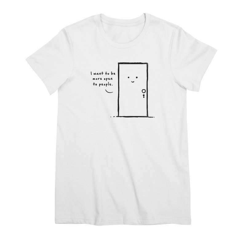 I want to be more open Women's Premium T-Shirt by heavyhand's Artist Shop