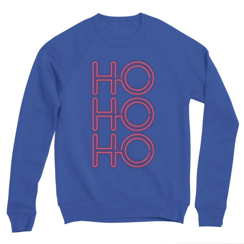 Ho Ho Ho Women's Sweatshirt by heavyhand's Artist Shop