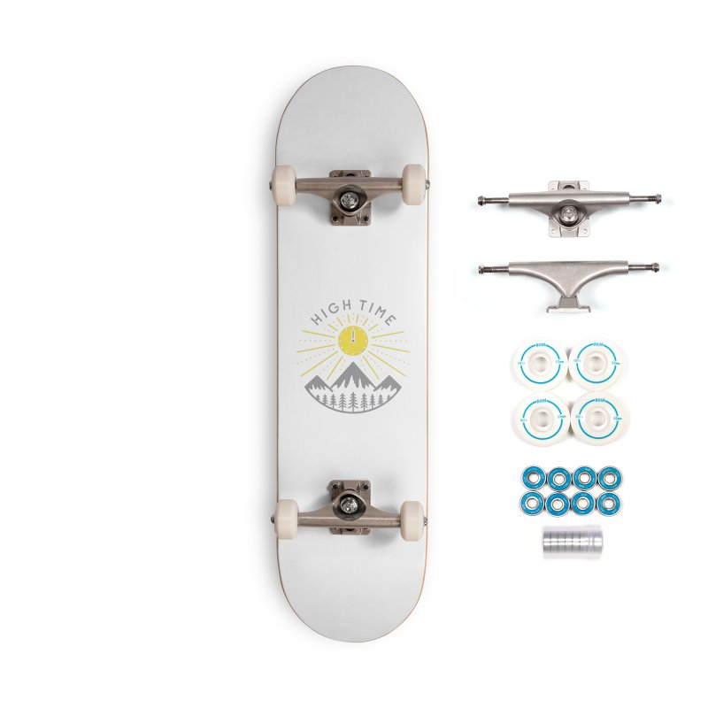 High Time Accessories Skateboard by heavyhand's Artist Shop