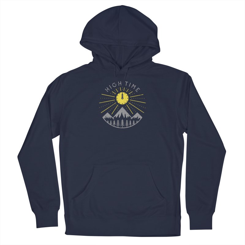 High Time Women's Pullover Hoody by heavyhand's Artist Shop