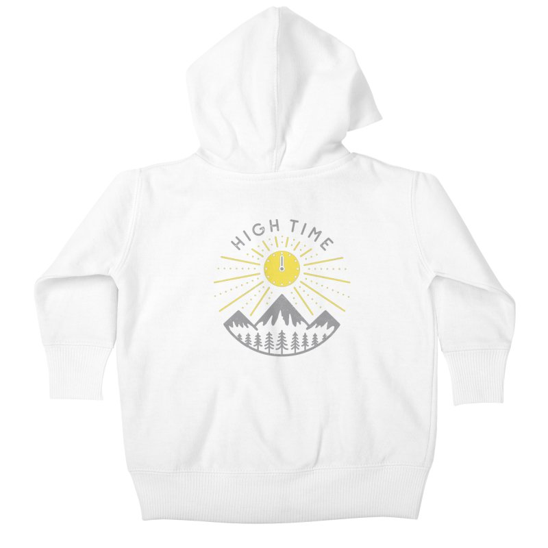 High Time Kids Baby Zip-Up Hoody by heavyhand's Artist Shop