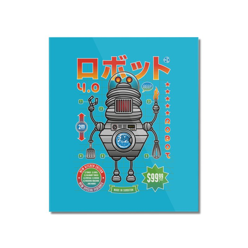 Robot 4.0 - Kitchen Edition Home Mounted Acrylic Print by heavyhand's Artist Shop