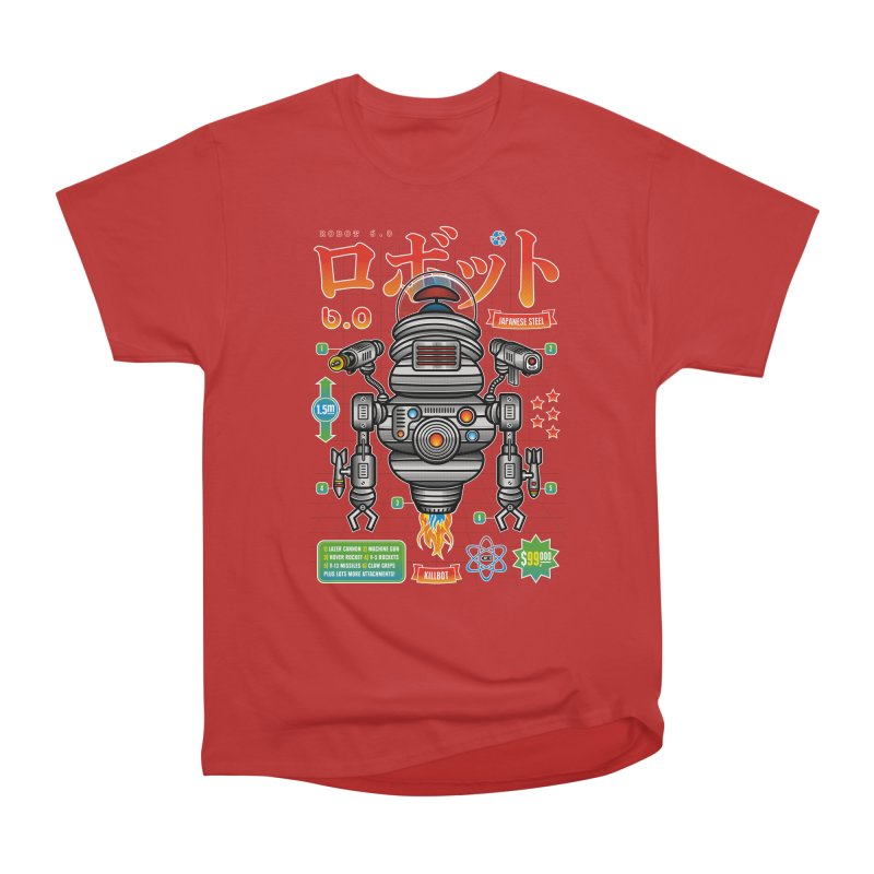 Robot 6.0 - Killbot Edition Women's Heavyweight Unisex T-Shirt by heavyhand's Artist Shop