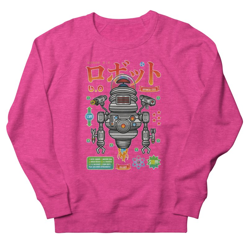 Robot 6.0 - Killbot Edition Women's French Terry Sweatshirt by heavyhand's Artist Shop