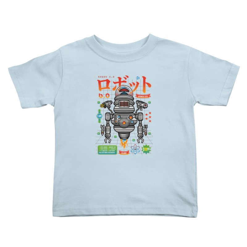 Robot 6.0 - Killbot Edition Kids Toddler T-Shirt by heavyhand's Artist Shop