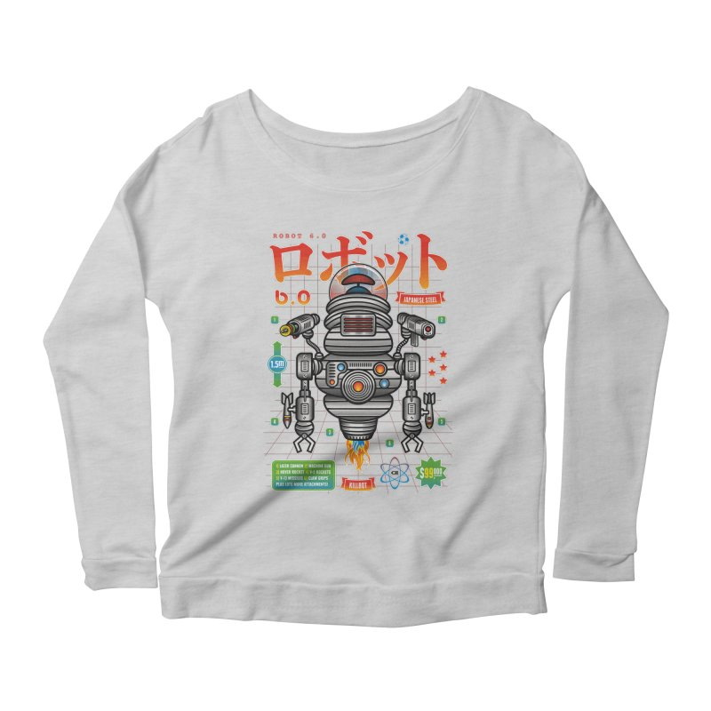 Robot 6.0 - Killbot Edition Women's Longsleeve Scoopneck  by heavyhand's Artist Shop